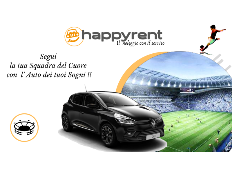 HAPPY RENT TI PORTA ALLO STADIO !!